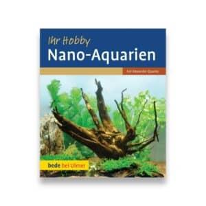 eBook: Kai A. Quante: Ihr Hobby Nano Aquarien Cover